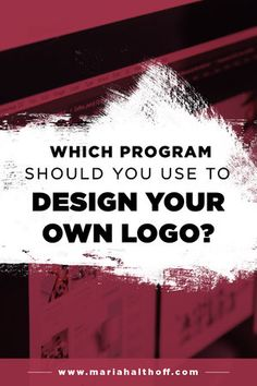 Which Program Should You Use to Design Your Own Logo?