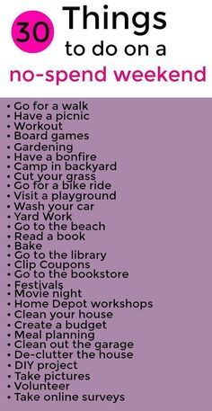 30 Free Things To Do On A No-Spend Weekend Having a no-spend weeken. - Finance tips, saving money, budgeting planner Ways To Save Money, Money Saving Tips, How To Make Money, Money Tips, Saving Ideas, Money Budget, Cash Money, Things To Do When Bored, Free Things To Do