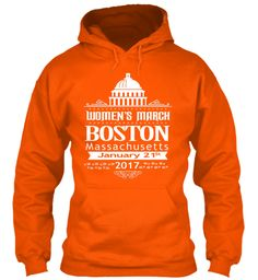 Boston Women's March For America 2017 Safety Orange Sweatshirt Front