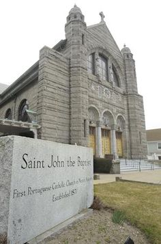 "St. John the Baptist Church, on St. John the Baptist Square in New Bedford, is labled as ""the first Portuguese Catholic Church in North America"" and was established 1871. The church closed recently."