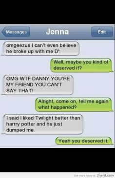 Twilight better than Harry Potter - http://2nerd.com/funny-texts/twilight-harry-potter/