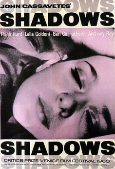 """Shadows"" (1959). Country: United States. Director: John Cassavetes. Cast: Lelia Goldoni, Ben Carruthers, Hugh Hurd, Anthony Ray, Rupert Crosse"
