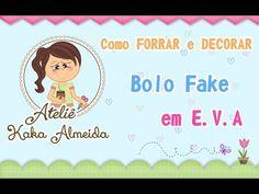 Como forrar e decorar Bolo fake em E.V.A - Para Iniciantes. - YouTube