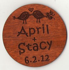 Unique round save the date with Love Birds Engraved onto Wood. Notary Supplies, Notary Seal, Industrial Wedding, Save The Date Cards, Dates, Birds, Stamp, Wood, Unique