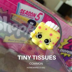 TINY TISSUES COMMON SHOPKINS SEASON 5-052