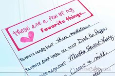 Printable favorite things list and love survey- so when you want to surprise your honey, you KNOW what they love.   Fill them out together for date night and swap!