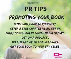 PR TIPS - Who has written a book? Who struggles with knowing how to promote it? Here are few tips to help you on your way.