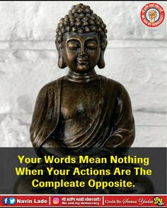 Best Buddha Quotes, Buddha Thoughts, Words Mean Nothing, Your Word, Thats Not My