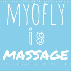 Myofly is massage