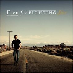 Five for the fighting story of yourr life  like the sound and lyrics of this band