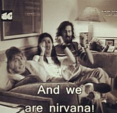 and we are NIRVANA! The one and only.(: No one compares.(: <3