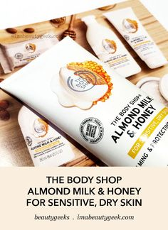 Meet The Body Shop Almond Milk & Honey collection for sensitive, dry skin. It's made with fair-trade almond oil and honey, and a hit of organic almond milk, and hypoallergenic fragrance; Dry Sensitive Skin, Dry Skin, Body Butter, Shea Butter, Almond Shell, Organic Almond Milk, Layers Of Skin, Milk Bath, Milk And Honey