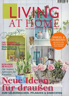 Living at Home Ausgabe Living At Home, Magazines, Plants, Cover, Home Decor, New Ideas, Make Your Own, Creative, Homes