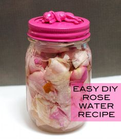 Simple DIY Homemade Rose Water Recipe for Your DIY Beauty and Skin Care Recipes and Home Linen Sprays