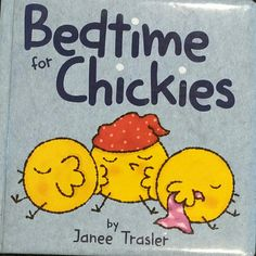 Bedtime for Chickies | James Trasler