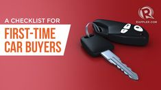 A checklist for first-time car buyers Buying First Car, Car Checklist, Car Buyer, Adulting, Philippines, First Time, Personalized Items