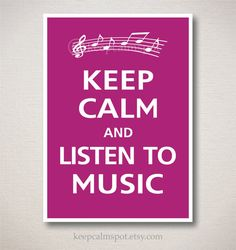 """""""Keep Calm and Listen to Music"""" Music Therapy, Art Therapy, Music Bedroom, Kids Bedroom, Bedroom Themes, Bedroom Ideas, Appreciate Life, Typography Art, Brighten Your Day"""