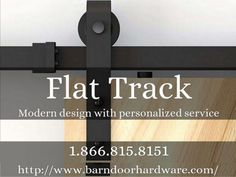 Modern design with personalized service  1.866.815.8151  http:  // ww/ vW. barndoorhardware.com/ #barndoorhardware #slidingbarndoorhardware #rusticbarndoorhardware #flattrackbarndoorhardware
