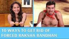 Raksha Bandhan Gift -  Every Indian Boy In The World - Get Rid Of Forced...