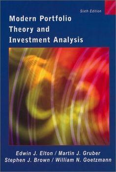 Edwin J. Elton, Martin J. Gruber, Stephen J. Brown, William N. Goetzmann - Modern Portfolio Theory and...