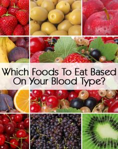 Which Foods To Eat Based On Your Blood Type?