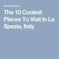 The 10 Coolest Place
