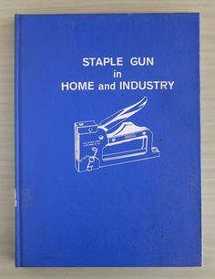 Staple Gun in Home and Industry