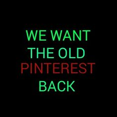 "Dislike the new layout. Let me have some control over my own boards!!!!!  Start a ""Pinterest Problems"" board and repin over and over so it gets the notice of the people at Pinterest who took away control of the layout of our own boards."