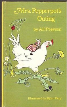 Mrs. Pepperpot's Outing by Alf Proysen