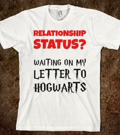 Relationship Status? Waiting on my Letter to Hogwarts - Text First - Skreened T-shirts, Organic Shirts, Hoodies, Kids Tees, Baby One-Pieces and Tote Bags