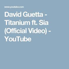 David Guetta - Titanium ft. Sia (Official Video) - YouTube
