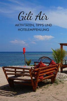 Die Gili Inseln befinden sich in Indonesien und haben vor allem Strand, Entspannung und Ruhe zu bieten. In diesem Beitrag findet ihr für die Insel Gili Air Tipps, Hotelempfehlungen und alle wichtigen Infos zur Anreise.