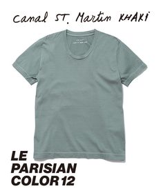 ◆ Canal ST. Martin KHAKI - カナル サンマルタン・カーキ。// 淡いカーキの水面が揺れるサンマルタン運河は、パリで一番穏やかな場所。お気に入りの道具を抱えて、朝一番で出かけます。Bonjour!! 今日もいい天気だね。晴れた朝のカナルの色。カナル サンマルタン・カーキ。◆ 【 Tシャツ- ROUND-NECK - WOMAN ¥3,900 ※ 税抜】  #lejun #tokyo #paris #europeancomfort #parisiancolor #canalsaintmartinkhaki #canal #saintmartin #ルジュン #パリジャンカラー #カナルサンマルタンカーキ