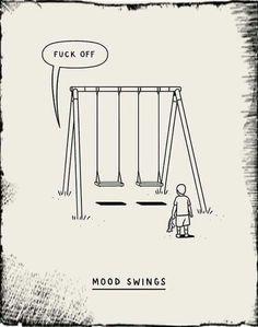 """Mood Swings"""