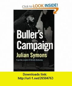 Bullers Campaign (9781842329344) Julian Symons , ISBN-10: 1842329340  , ISBN-13: 978-1842329344 ,  , tutorials , pdf , ebook , torrent , downloads , rapidshare , filesonic , hotfile , megaupload , fileserve
