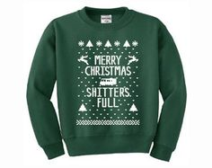 Merry Christmas SHITTERS FULL Griswolds ugly xmas by DonkeyTees, $26.99