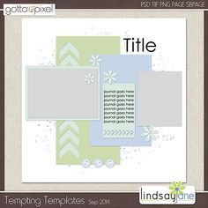 Tempting Templates Challenge - Sep 2014. Free template and earn Pixel Points at Gotta Pixel. www.gottapixel.net/