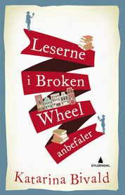 Leserne i Broken Wheel anbefaler. Anbefalt av Berit og Maria