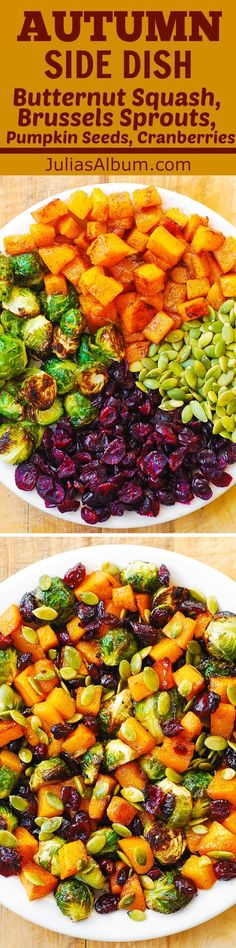 Autumn, Thanksgiving Holiday Side Dish: Maple Butternut Squash, Roasted Brussels Sprouts, Pumpkin Seeds, and Cranberries