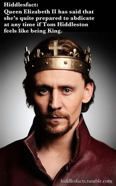 Hiddlesfacts -- Soon, I hope. King Hiddles!
