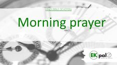 Audio Bible, Morning Prayers