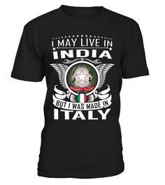 I May Live in India But I Was Made in Italy #Italy