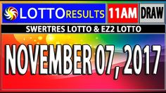 PCSO 11AM LOTTO RESULTS TODAY   NOVEMBER 07, 2017 (SWERTRES & EZ2 LOTTO) Lotto Results, November, Day, Music, Youtube, November Born, Musica, Musik, Muziek