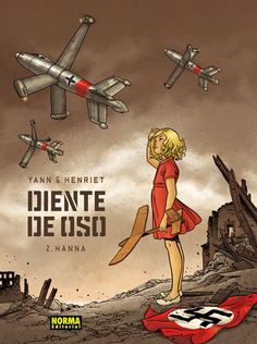 DIENTE DE OSO 2. HANNA Yann, Henriet