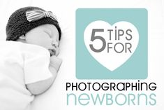 5 Tips for Photographing Newborns