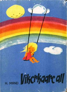 Under the Rainbow, 1965, illustrated by Edgar Valter