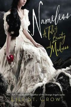 Nameless    (Tale of Beauty and Madness, book 1)  by  Lili St. Crow