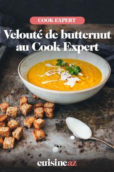 Le velouté de butternut est un incontournable de l'automne ! Voici la recette au Cook Expert.  #recette#cuisine#veloute#courge #butternut #robotculinaire #cookexpert #magimix Brunch, Voici, Robot, Cooking Recipes, Vegetable Stock Cubes, Gourds, Robots
