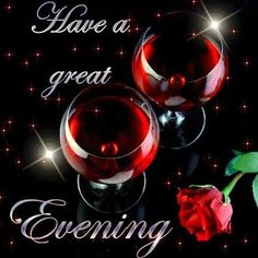 Have A Great Evening With Red Rose