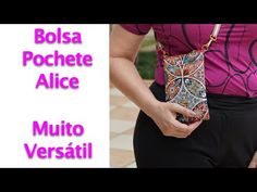Bolsa Pochete Alice - YouTube Cell Phone Pouch, Simple Bags, Couture, Alice, Purses, Sewing, Fabric, Bento, Projects